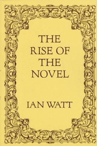 9780520013186: Rise of the Novel