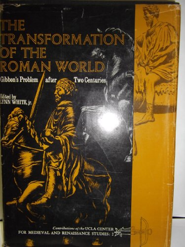 9780520013346: The Transformation of the Roman World: Gibbon's Problem After Two Centuries