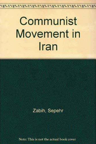 Communist Movement in Iran: Sepehr Zabih