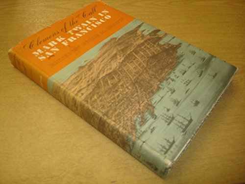 9780520013858: Clemens of the Call: Mark Twain in San Francisco
