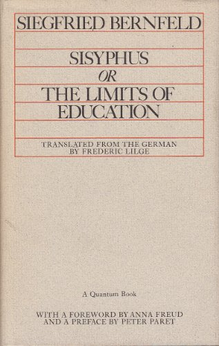 9780520014077: Sisyphus, or The Limits of Education