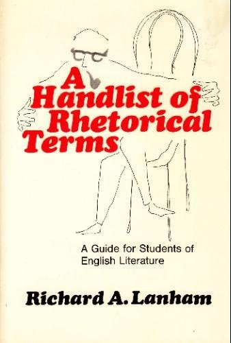 Handlist of Rhetorical Terms A Handlist of Rhetorical Terms : A Guide for Students of English Literature, Richard A. Lanham, Used, 9780520014145 Book Condition: Good