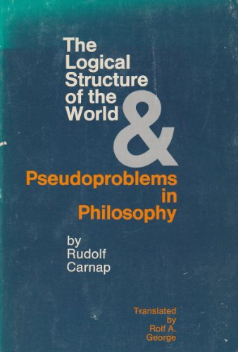 9780520014176: The Logical Structure of the World and Pseudo Problems of Philosophy