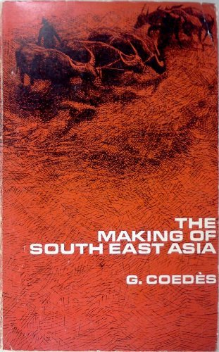 9780520014206: The Making of South East Asia
