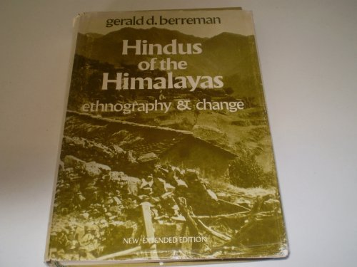 Hindus of the Himalayas: Ethnography and Change: Gerald D. Berreman