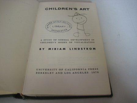 9780520014411: Children's Art: A Study of Normal Development in Children's Modes of Visualisation
