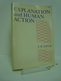 9780520014541: Explanation and Human Action