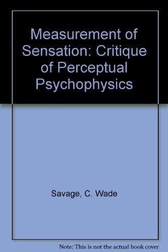 9780520015272: Measurement of Sensation: Critique of Perceptual Psychophysics