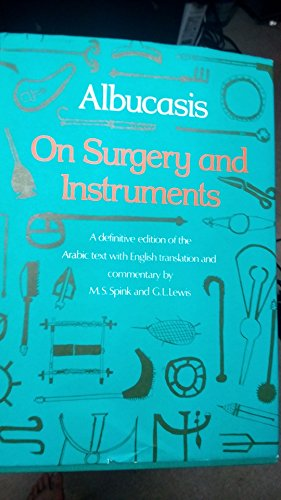 9780520015326: Albucasis On Surgery and Instruments