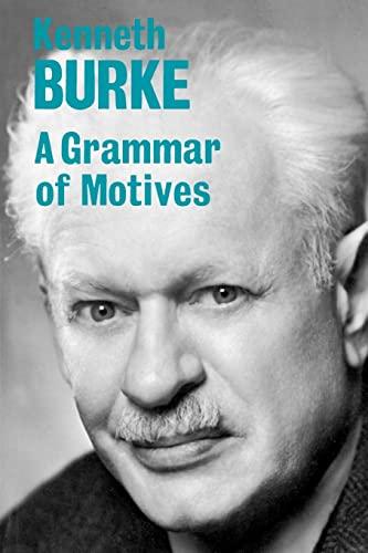 9780520015449: A Grammar of Motives