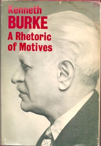 9780520015456: Rhetoric of Motives