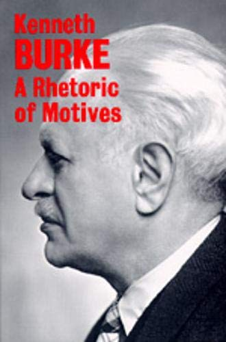 9780520015463: A Rhetoric of Motives