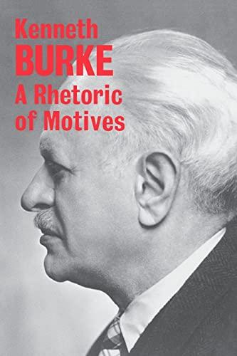 9780520015463: A Rhetoric of Motives