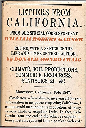 9780520015654: Letters from California, 1846-1847.