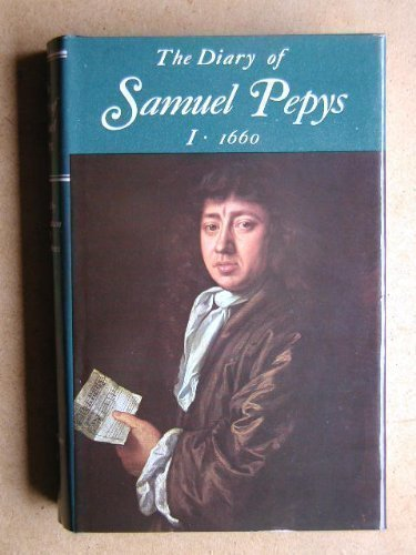 9780520015753: The Diary of Samuel Pepys, Vol. 1: 1660