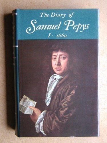 9780520015753: The Diary of Samuel Pepys, Vol. 1: 1660