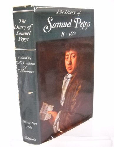 9780520015760: The Diary of Samuel Pepys, Vol. 2: 1661