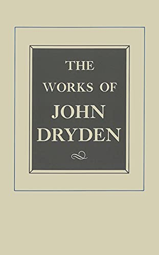 The Works of John Dryden Vol. X : Plays: The Tempest, Tyrannick Love, An Evening's Love: Guffey...