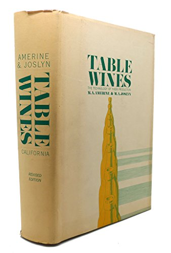 9780520016576: Table Wines: The Technology of Their Production
