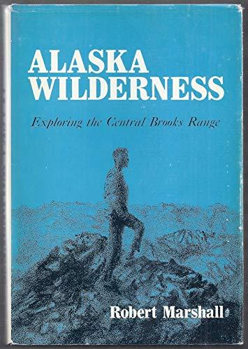 9780520017108: Alaska Wilderness: Exploring the Central Brooks Range
