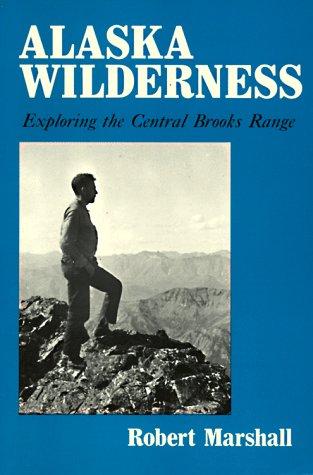 9780520017115: Alaska Wilderness: Exploring the Central Brooks Range, Second edition