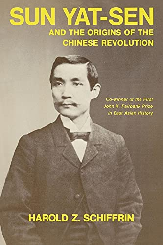 9780520017528: Sun Yat-Sen and the Origins of the Chinese Revolution