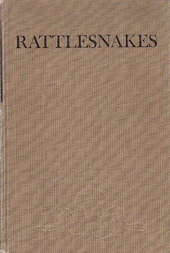 9780520017757: Rattlesnakes: Their Habits, Life Histories and Influence on Mankind (2 Volumes)