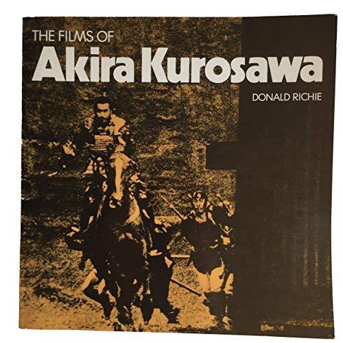 9780520017818: Films of Akira Kurosawa