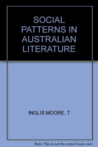 Social patterns in Australian literature: Moore, T. Inglis