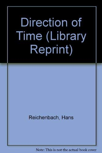 9780520018396: Direction of Time (Library Reprint)
