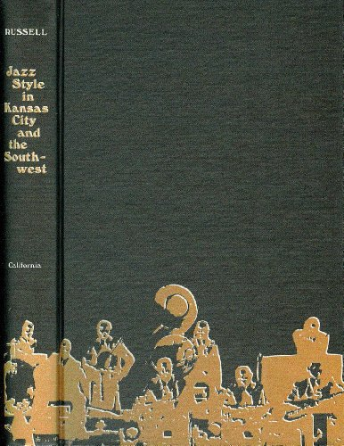 9780520018532: Jazz Style in Kansas City and the South West