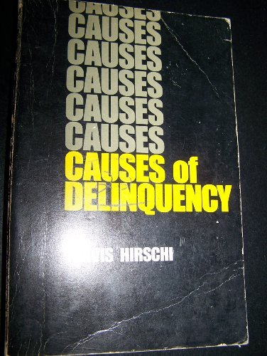 9780520019010: Causes of Delinquency