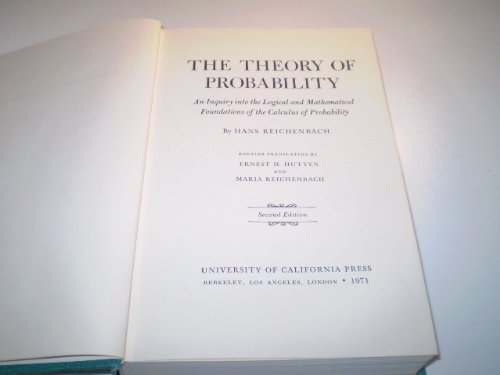 The Theory of Probability: An Inquiry into: Hans Reichenbach