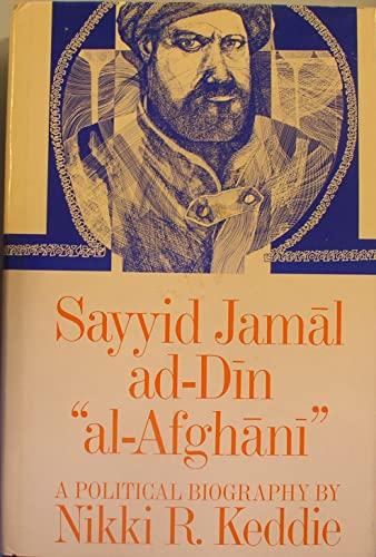 """9780520019867: Sayyid Jamal Ad-Din """"Al-Afghani"""": A Political Biography"""