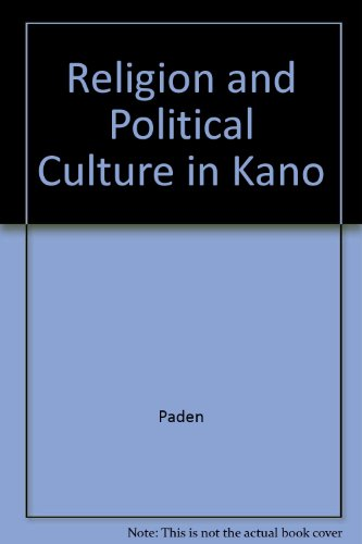 9780520020207: Religion and Political Culture in Kano