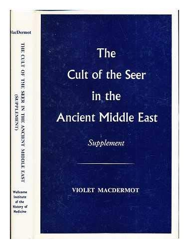 The Cult of the Seer in the: MacDermot, Violet