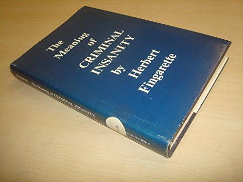 Meaning of Criminal Insanity: Fingarette, Herbert