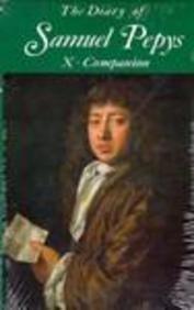 9780520020979: The Diary of Samuel Pepys: Companion v. 10
