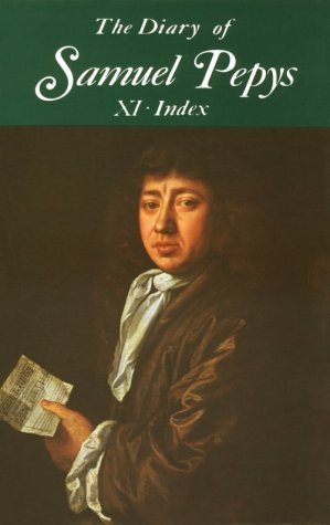 9780520020986: The Diary of Samuel Pepys, Vol. 11: Index