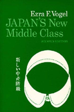 Japan's New Middle Class: The Salary Man: Vogel, Ezra F.