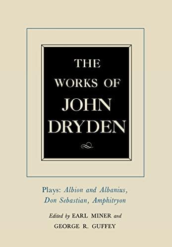9780520021297: The Works of John Dryden, Volume XV: Plays: Albion and Albanius, Don Sebastian, Amphitryon