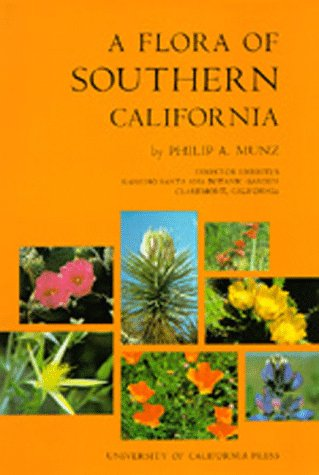 9780520021464: A Flora of Southern California
