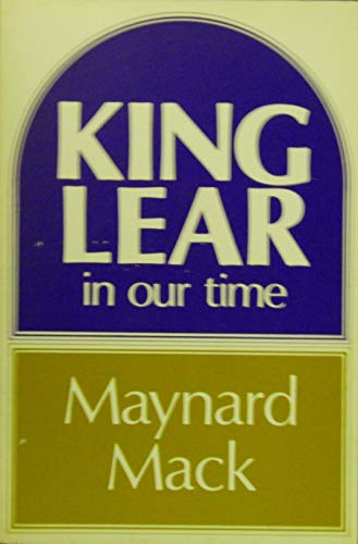 "King Lear"" in Our Time: Maynard Mack"