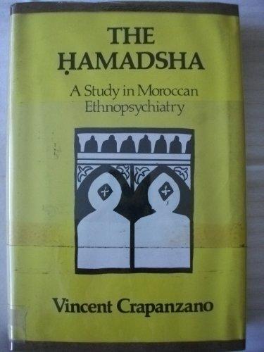9780520022416: The Hamadsha: A Study in Moroccan Ethnopsychiatry