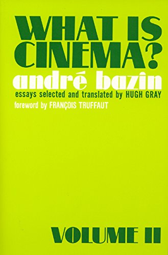 What Is Cinema? Volume II 2 Two