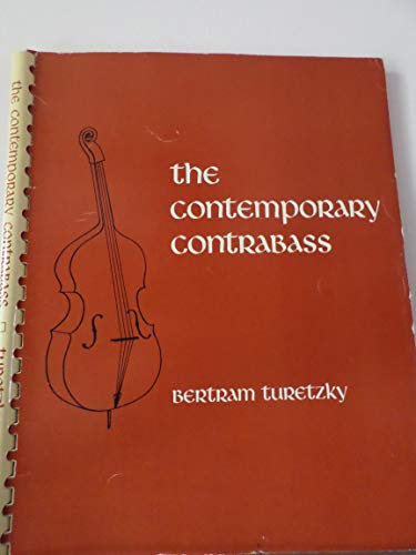 9780520022911: Contemporary Contrabass (The new instrumentation)