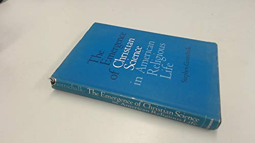 9780520023086: The Emergence of Christian Science in American Religious Life