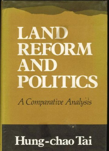 9780520023376: Land Reform and Politics: A Comparative Analysis