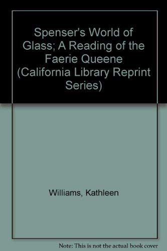 9780520023697: Spenser's World of Glass; A Reading of the Faerie Queene (California Library Reprint Series)
