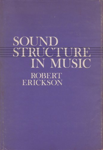9780520023765: Sound Structure in Music